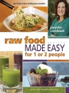 "Dip Your Toes Into The Raw Diet With ""Raw Food Made Easy for 1 or 2 People"""