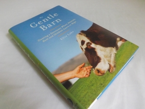 My Gentle Barn: An Autobiography of Animals, Sanctuary and Following Dreams