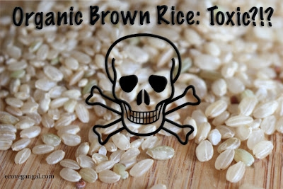 The Story Behind Arsenic in Organic Brown Rice Products
