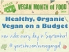 5 Simple Ways to Cut Your Organic, Vegan Food Costs