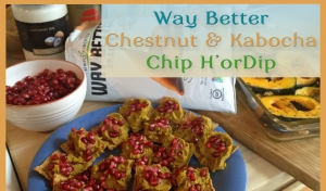 Way Better Chestnut & Kabocha Squash Chip H'orDip (video)